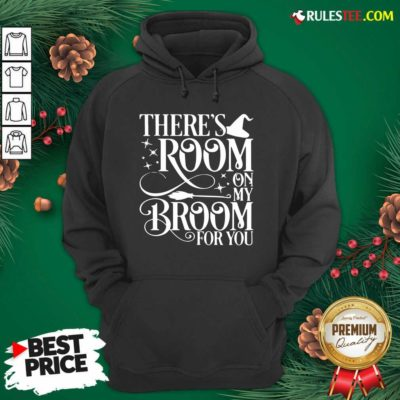 There Room On My Broom For You Witch Halloween Hoodie - Design By Rulestee.com