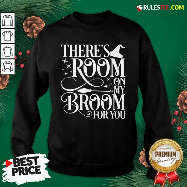 There Room On My Broom For You Witch Halloween Sweatshirt - Design By Rulestee.com