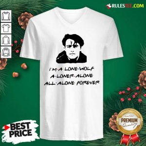Official Im A Lone Wolf Alone Alone All Alone Forever V-neck - Design By Rulestee.com