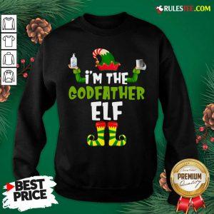 Official Im The Godfather Elf Quarantine Matching Christmas Sweatshirt - Design By Rulestee.com