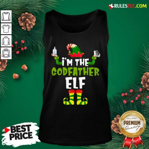Official Im The Godfather Elf Quarantine Matching Christmas Tank Top - Design By Rulestee.com