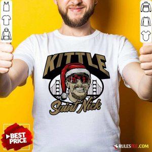 Kittle Saint Nick Shirt - Design By Rulestee.com
