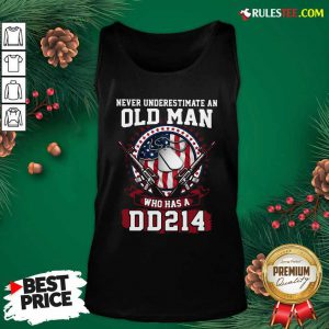 Never Underestimate Old Man Who Has A DD214 Tank Top - Design By Rulestee.com