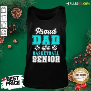 Proud Dad Of A Basketball Senior High School College Tank Top - Design By Rulestee.com