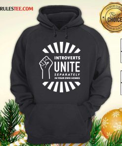 Strong Hand Introverts Unite Separately In Your Own Homes Hoodie - Design By Rulestee.com