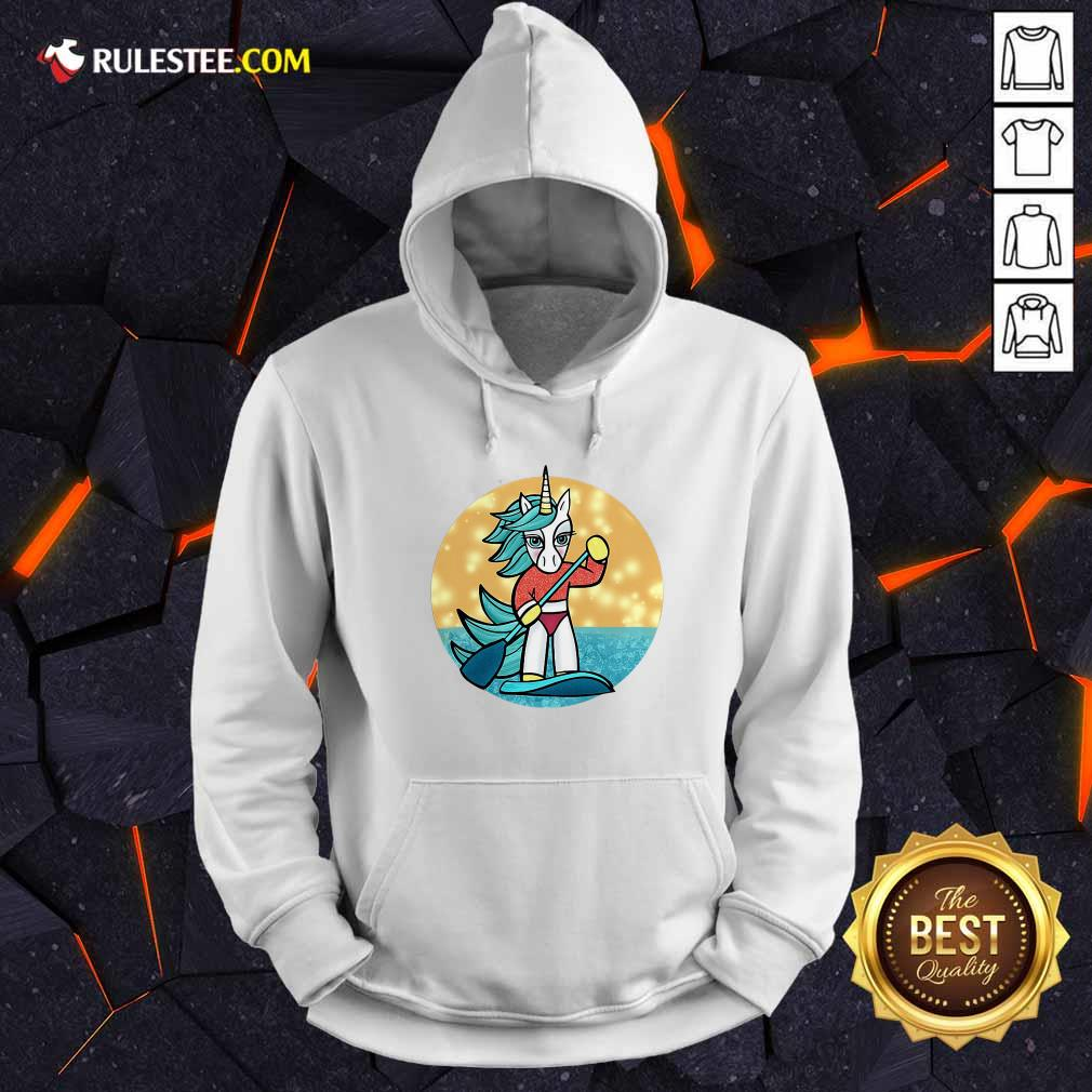 Sup Unicorn Paddleboard Hoodie - Design By Rulestee.com