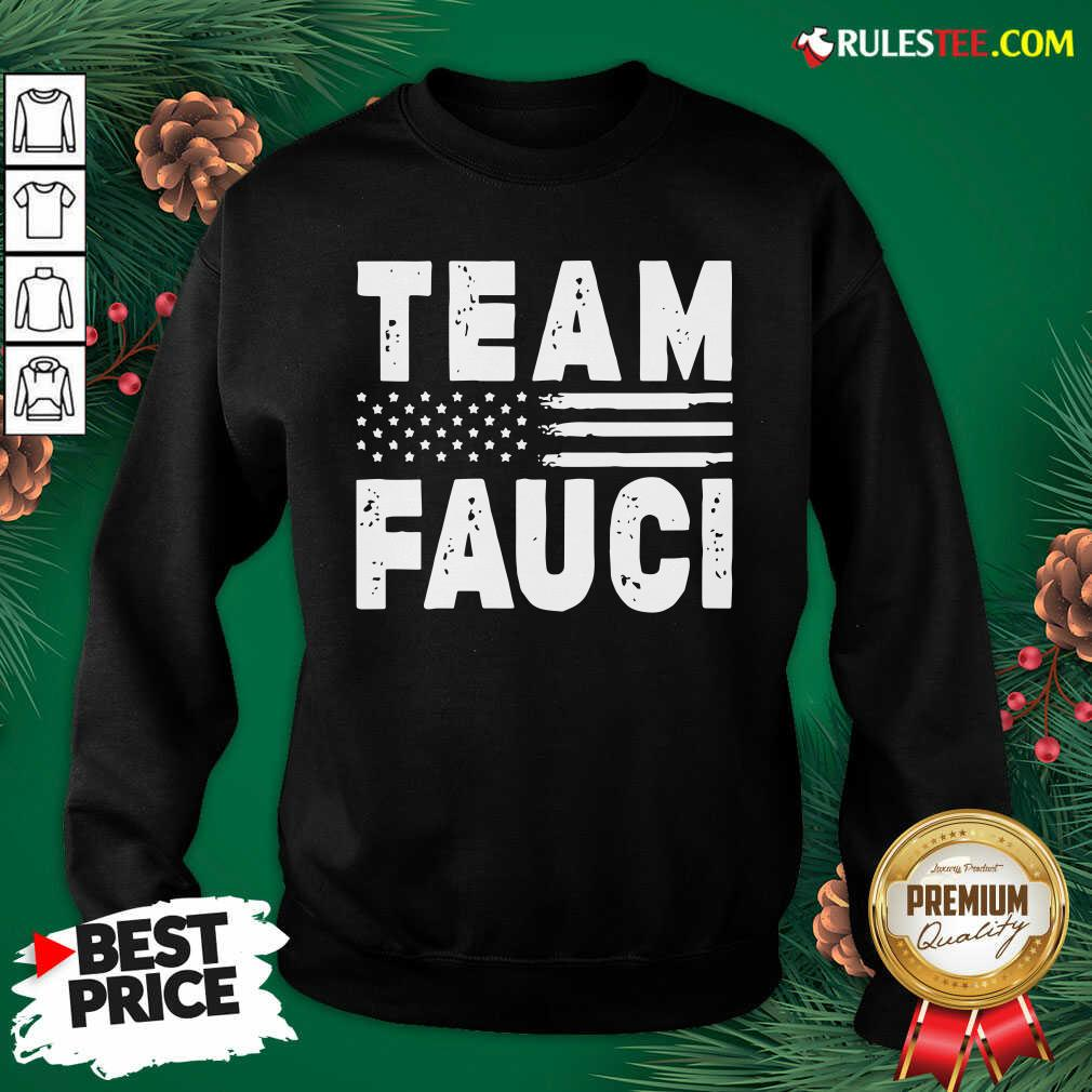 Team Fauci Face Mask American Flag Sweatshirt - Design By Rulestee.com