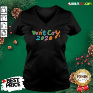 Don't Cry 2020 Coin V-neck- Design By Rulestee.com