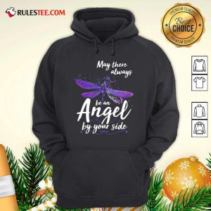 Dragonfly May There Always Be An Angel By Your Side Hoodie - Design By Rulestee.com