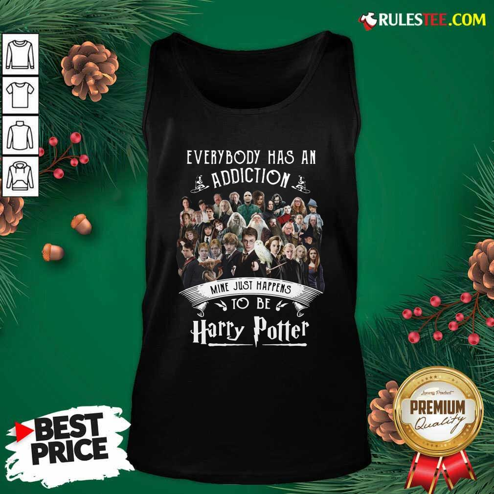 Everybody Has An Addiction Mine Just Happens To Be Harry Potter Tank Top - Design By Rulestee.com