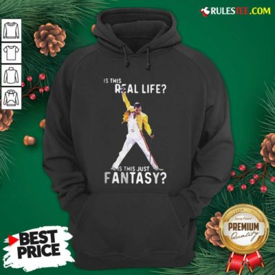 Freddie Mercury Is This Real Life Is This Just Fantasy Hoodie - Design By Rulestee.com