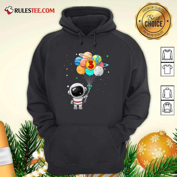 Happy 3rd Birthday Astronaut 3 Years Old Birthday Hoodie - Design By Rulestee.com