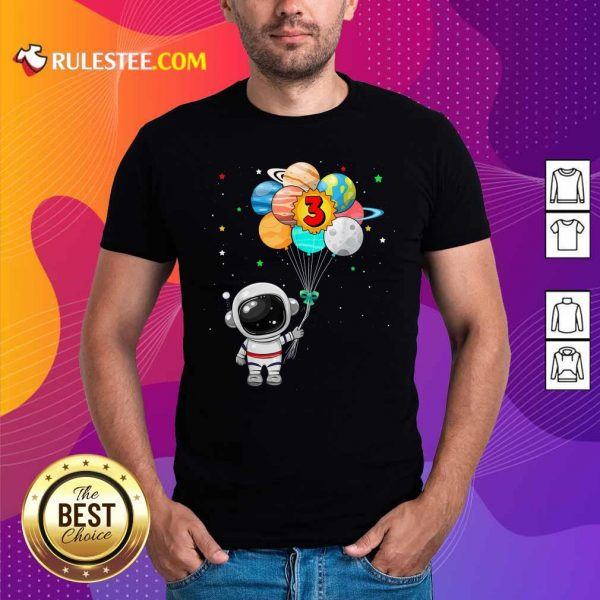 Happy 3rd Birthday Astronaut 3 Years Old Birthday Shirt - Design By Rulestee.com