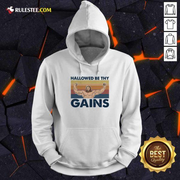 Jesus Hallowed Be Thy Gains Vintage Hoodie - Design By Rulestee.com