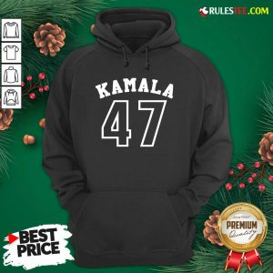 Original Kamala 47 Kamala Harris Hoodie - Design By Rulestee.com