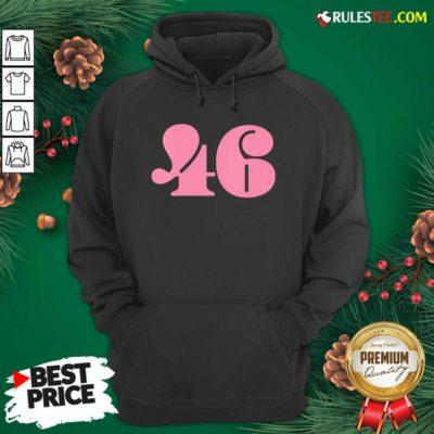President 46 Number Pink Trump Biden Election Hoodie- Design By Rulestee.com