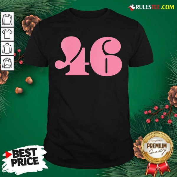 President 46 Number Pink Trump Biden Election Shirt- Design By Rulestee.com