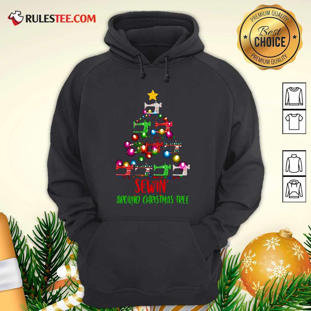Sewing Around Christmas Tree Hoodie - Design By Rulestee.com