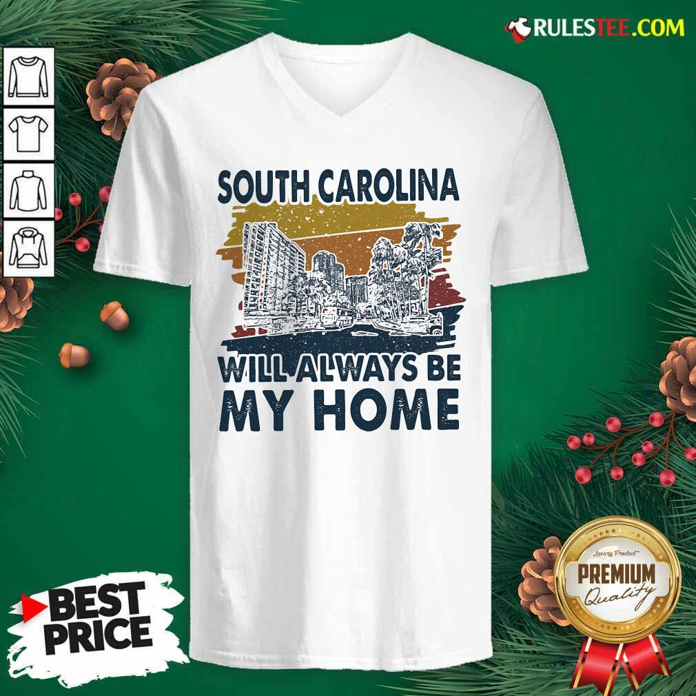 South Carolina Will Always Be My Home Vintage V-neck- Design By Rulestee.com