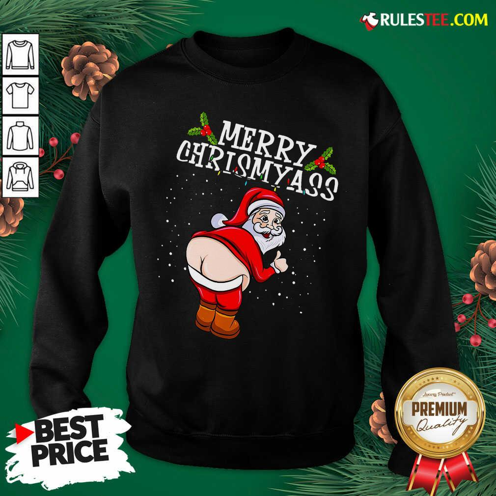 Perfect Christmas Santa Claus Naked Ass Merry Christmass Sweatshirt - Design By Rulestee.com