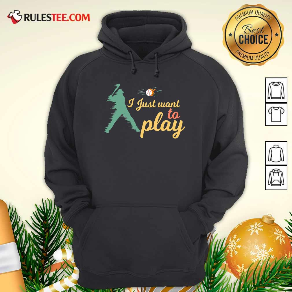 I Just Want To Play Baseball And Bat Mask Lockdown Hoodie - Design By Rulestee.com