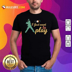 I Just Want To Play Baseball And Bat Mask Lockdown Shirt - Design By Rulestee.com