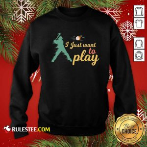 I Just Want To Play Baseball And Bat Mask Lockdown Sweatshirt - Design By Rulestee.com