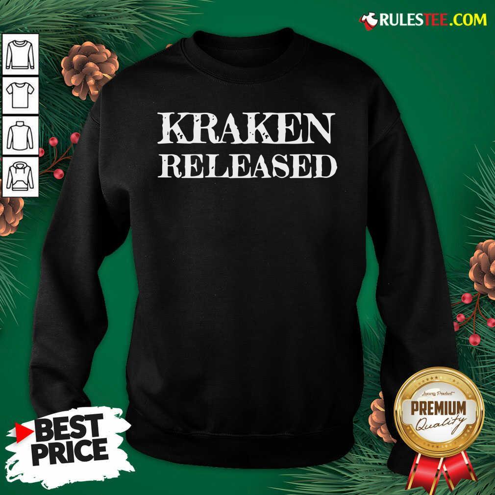 Original Kraken Released 2021 Sweatshirt - Design By Rulestee.com