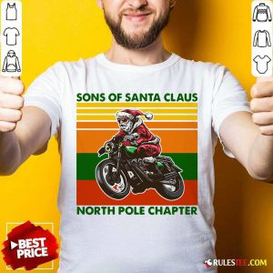 Motorcycle Sons Of Santa Claus North Pole Chapter Christmas Shirt - Design By Rulestee.com