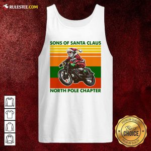 Motorcycle Sons Of Santa Claus North Pole Chapter Christmas Tank Top - Design By Rulestee.com