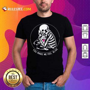 Skeleton Hug German Shepherd You Make Me Feel Alive Shirt - Design By Rulestee.com
