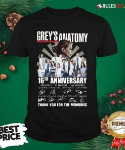 Premium Greys Anatomy 16th Anniversary Thank You For The Memories Signatures Shirt - Design By Rulestee.com