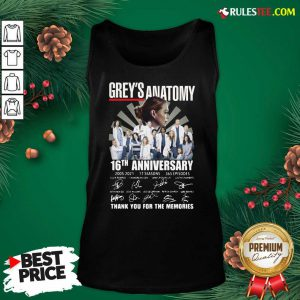 Premium Greys Anatomy 16th Anniversary Thank You For The Memories Signatures Tank Top - Design By Rulestee.com