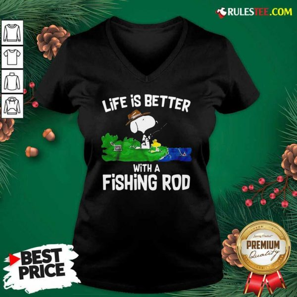 Life Is Better With A Fishing Rod V-neck- Design By Rulestee.com