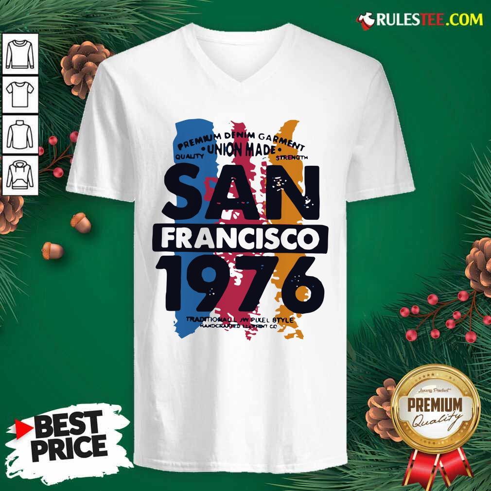 Union Made San Francisco 1076 V-neck - Design By Rulestee.com