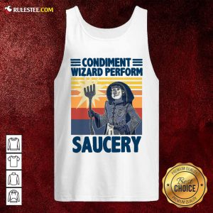 Vintage Condiment Wizard Perform Saucery Tank Top - Design By Rulestee.com