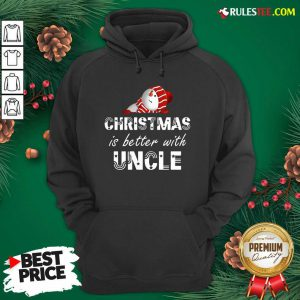 Pretty Cute Christmas Is Better With Uncle Hoodie - Design By Rulestee.com