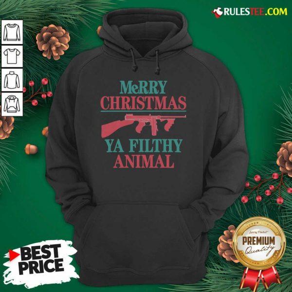 Pretty Merry Christmas Ya Filthy Animal Hoodie - Design By Rulestee.com