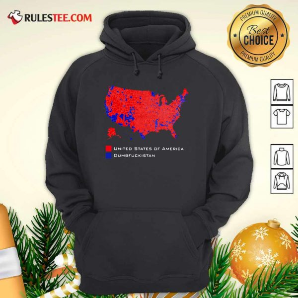 Republican Version United States of America Vs Dumbfuckistan Election Map Hoodie - Design By Rulestee.com