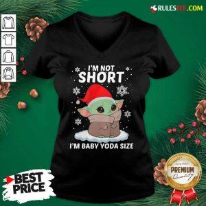 Baby Yoda Santa I'm Not Short I'm Baby Yoda Size Merry Christmas V-neck - Design By Rulestee.com