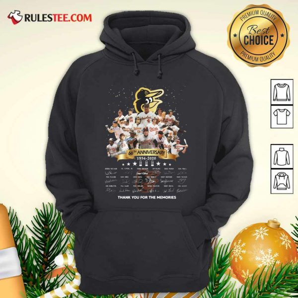 Baltimore Orioles 66th Anniversary 1954 2020 Thank You For The Memories Signatures Hoodie- Design By Rulestee.com