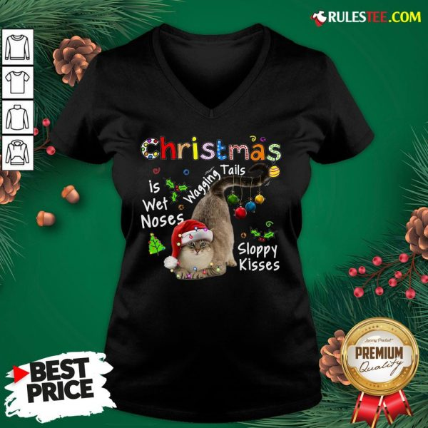 Top Cat Santa Christmas Is Wet Noses Wagging Tails Sloppy Kisses Light V-neck - Design By Rulestee.com