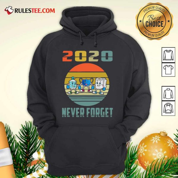 Never Forget 2020 Mask Toilet Paper Vintage Hoodie - Design By Rulestee.com