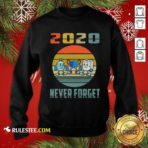 Never Forget 2020 Mask Toilet Paper Vintage Sweatshirt - Design By Rulestee.com