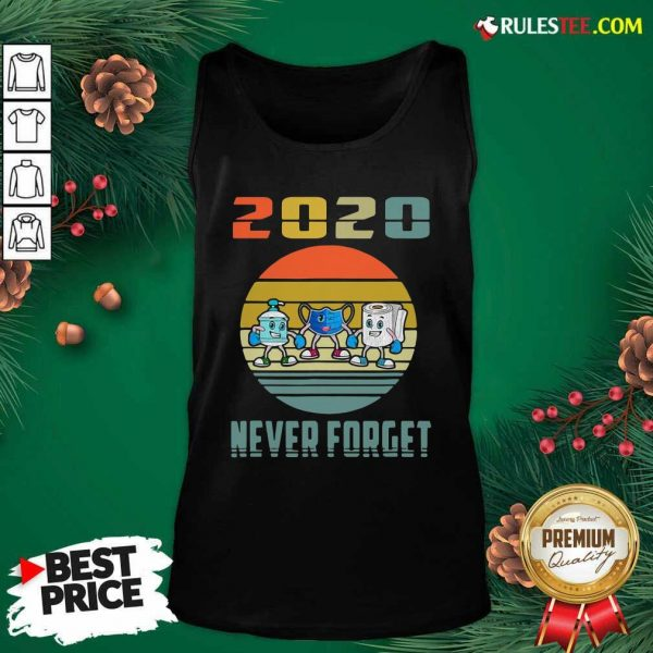 Never Forget 2020 Mask Toilet Paper Vintage Tank Top - Design By Rulestee.com