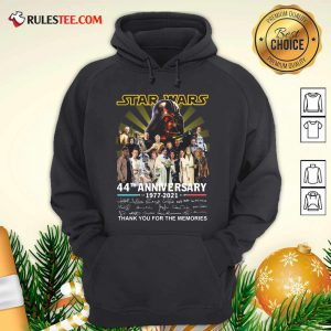 Star Wars 44th Anniversary 1977 2021 Thank You For The Memories Signuature Hoodie - Design By Rulestee.com