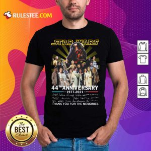 Star Wars 44th Anniversary 1977 2021 Thank You For The Memories Signuature Shirt - Design By Rulestee.com