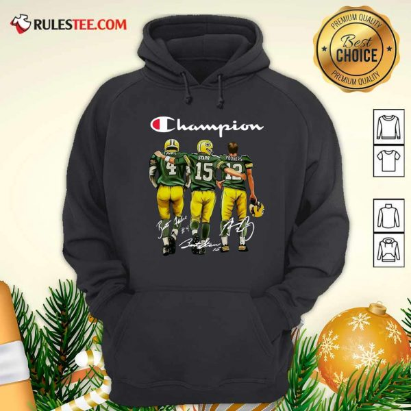 Champion Green Bay Packer Brett Favre 4 Bart Starr 15 Aaron Rodgers 12 Signatures Hoodie - Design By Rulestee.com