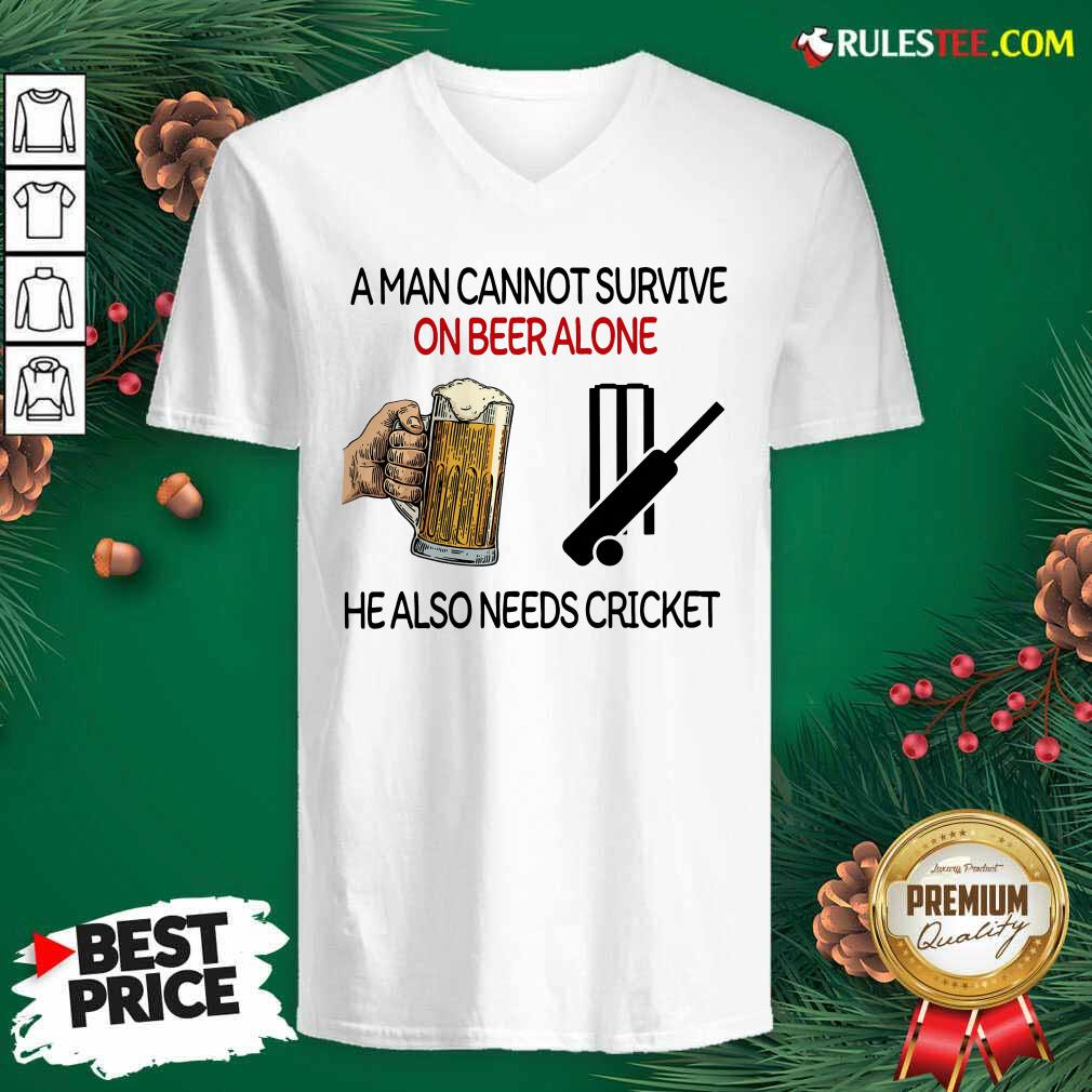 A Man Cannot Survive On Beer Alone He Also Needs Cricket V-neck - Design By Rulestee.com