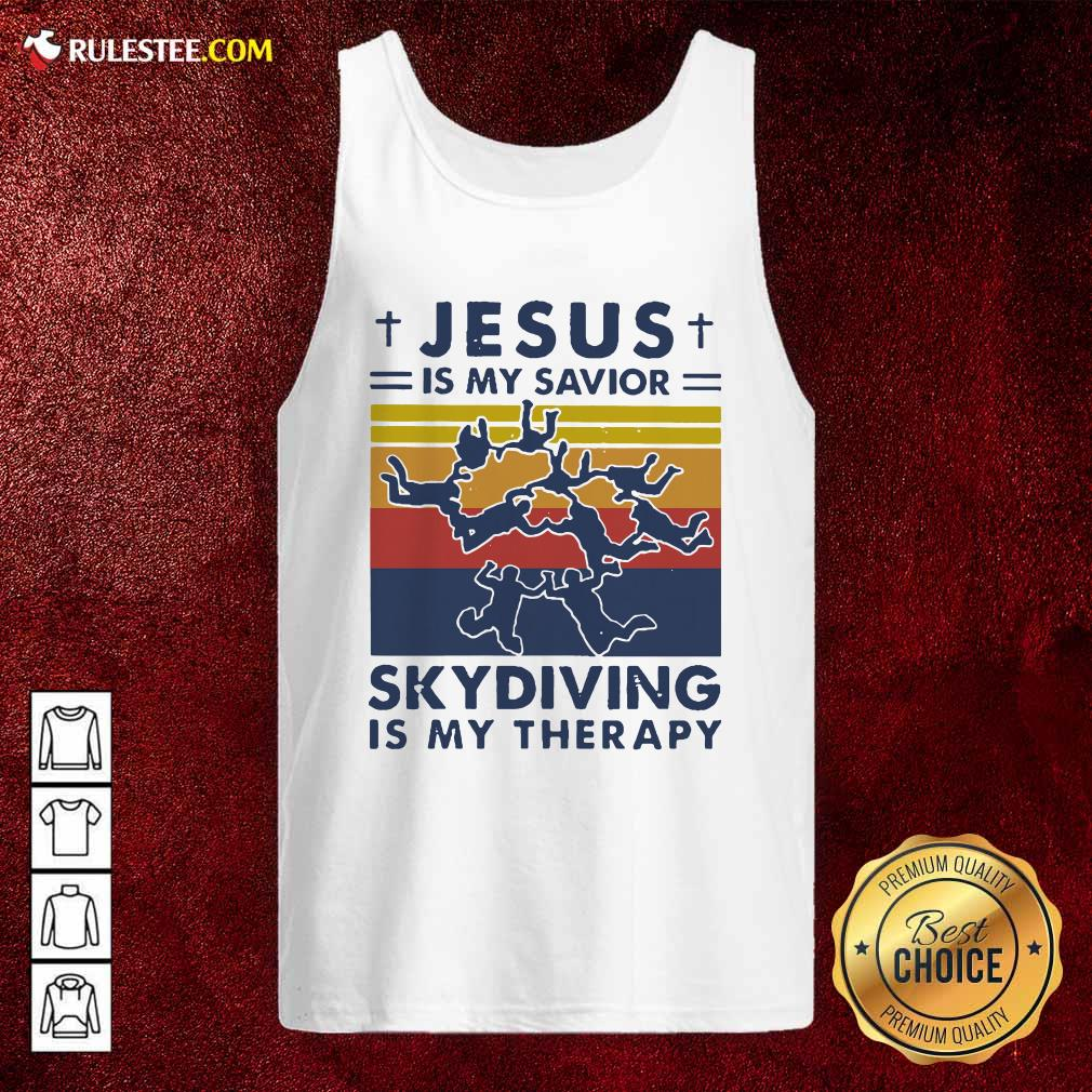 Jesus Is My Savior Skydiving Is My Therapy Tank Top - Design By Rulestee.com